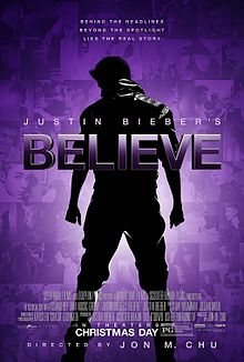 Justin Bieber's Believe movie poster.jpg