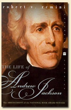 Andrew Jackson, 1767-1845 Sampul buku The Life of Andrew Jackson oleh Robert V. Remini