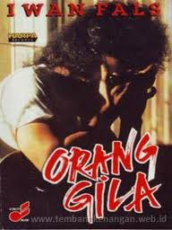 Orang Gila - Wikipedia bahasa Indonesia, ensiklopedia bebas