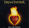 Cover of the single Pull me under from Dream Theater.jpeg