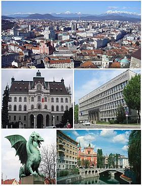 Atas: Pemandangan Ljubljana, tengah kiri: Universitas Ljubljana, tengah kanan: National Assembly Building of the Republic of Slovenia, kiri bawah: Patung Ljubljana Dragon, simbol kota,di Dragon Bridge, kanan tengah: Triple Bridge