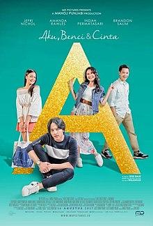 A: Aku, Benci & Cinta (2017)