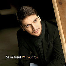 Sami Yusuf - Without You (2009) Album Cover.jpg