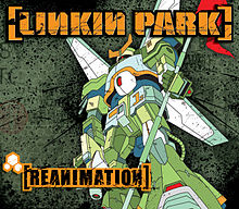 Linkin park reanimation.jpg