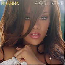 Rihanna - A Girl Like Me.jpg