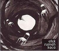 EFEK RUMAH KACA _ Efek Rumah Kaca (2007) www.wikimusik.tk