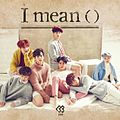 BtoB I Mean Album Cover.jpg