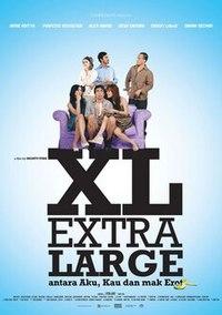 Extra Large, Antara Aku, Kau dan Mak Erot (2008)