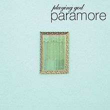 Paramore Playing God Official Single Cover.jpg