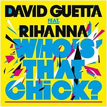 David Guetta and Rihanna - Who's That Chick.jpg