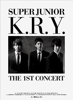 Super Junior-K.R.Y. The 1st Concert Poster.jpg