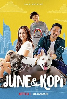 June & Kopi 2021 Indonesia Noviandra Santosa Acha Septriasa Ryan Delon Makayla Rose Hilli  Comedy, Drama, Family