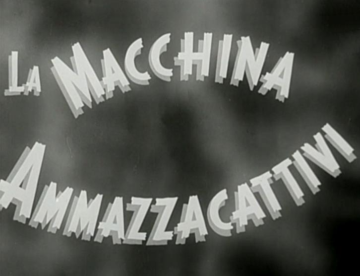 File:La macchina ammazzacattivi (1952) png - Wikipedia