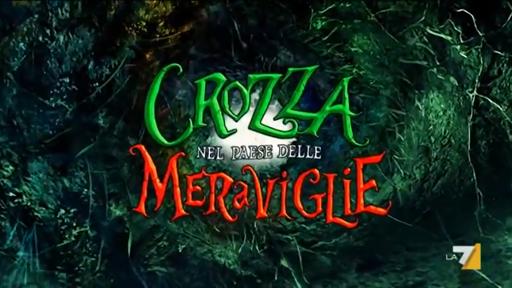 Picture of a TV show: Crozza Nel Paese Delle Meraviglie