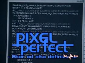 Pixel Perfect - Star ad alta definizione