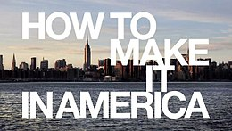 How to Make It in America Titoli.JPG