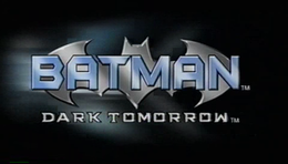 Batman Dark Tomorrow.png