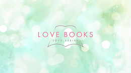 Love Books Love Series.png