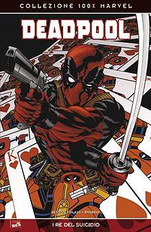 Deadpool disegnato da Mike McKone sul primo 100% MARVEL dedicatogli in Italia.