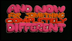Monty Python, And Now for Something Completely Different (1971).png