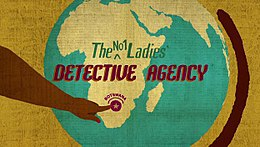 The No. 1 Ladies' Detective Agency Titoli.JPG