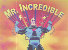 Mr. Incredibile e amici.jpg