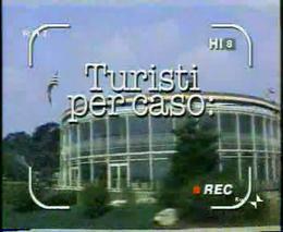 turisti per caso - wikipedia