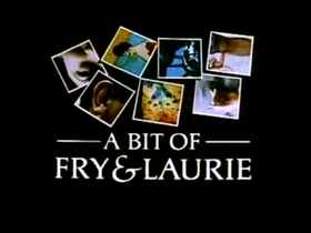 A Bit of Fry and Laurie.png