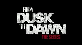 From Dusk Till Dawn The Series.JPG