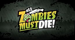 All Zombies Must Die.jpg