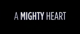 A Mighty Heart - Un cuore grande (2007).png