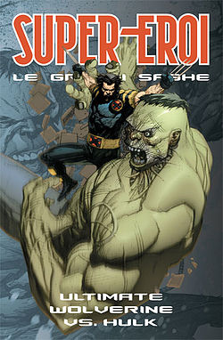 Ultimate Wolverine contro Ultimate Hulk