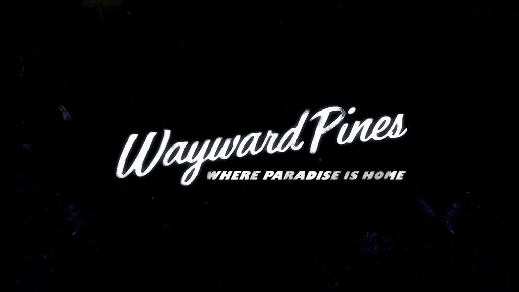 Wayward Pines trailer.png