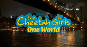 The Cheetah Girls - One World.png