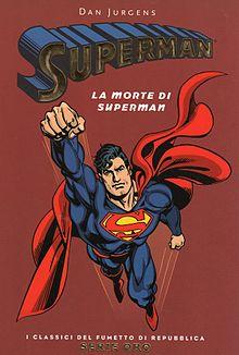 Un'edizione della saga de La morte di Superman