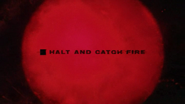 Halt and Catch Fire 2014.png