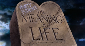 Monty Python's The Meaning of Life.png