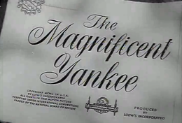 The Magnificent Yankee (1950).png
