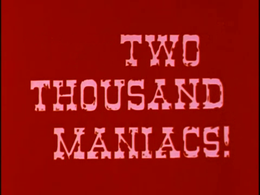 Twо Thousand Maniacs!.png