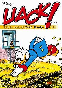 La copertina del 1° numero di Uack!, è tratta dalla storia barksiana Zio Paperone e la disfida dei dollari.