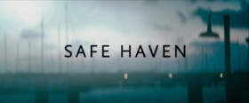 Safe Haven (film).PNG