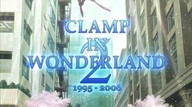 CLAMP in Wonderland 2.jpg