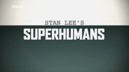 Stan Lee's Superhumans - DMAX.png
