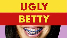 Ugly Betty Main.JPG