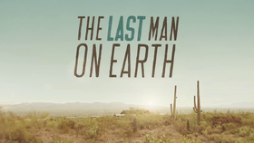 The Last Man On Earth (2015-)