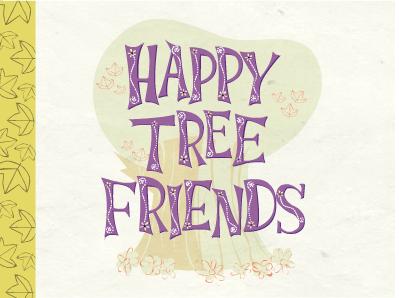 Happy Tree Friends / უდარდელი ტყის საძმო