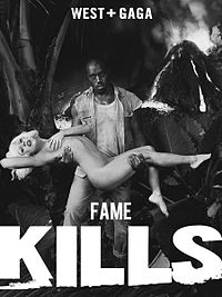 Fame Kills Starring Kanye West and Lady Gaga.jpg