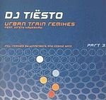 DJ Tiësto – Urban Train