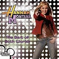 Hannah Montana - The Best Of Both Worlds UK CD single.jpg
