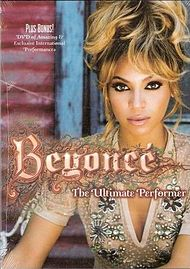 Beyoncé The Ultimate Performer